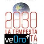 2030 la #tempestaperfetta. Non un film ma #unbrunchcon a veDrò